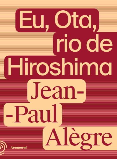 Eu, Ota, rio de Hiroshima